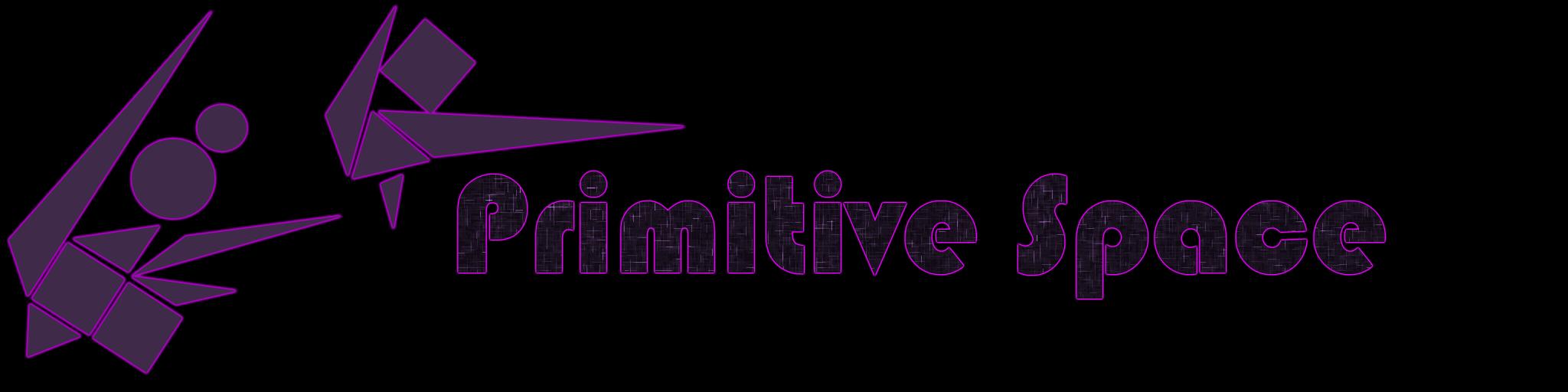 Primitive Space