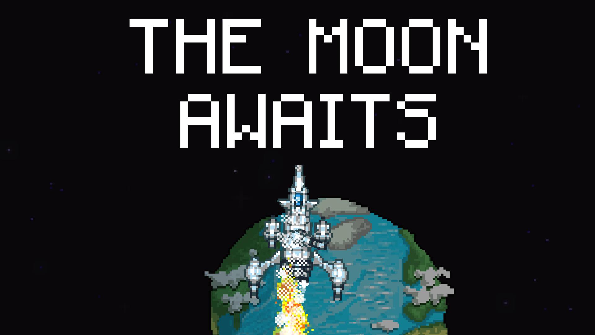 The Moon Awaits