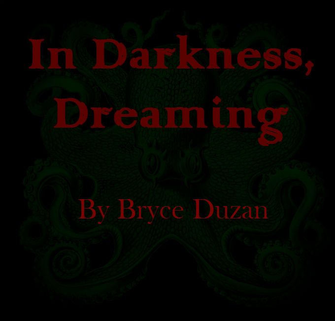 In Darkness, Dreaming