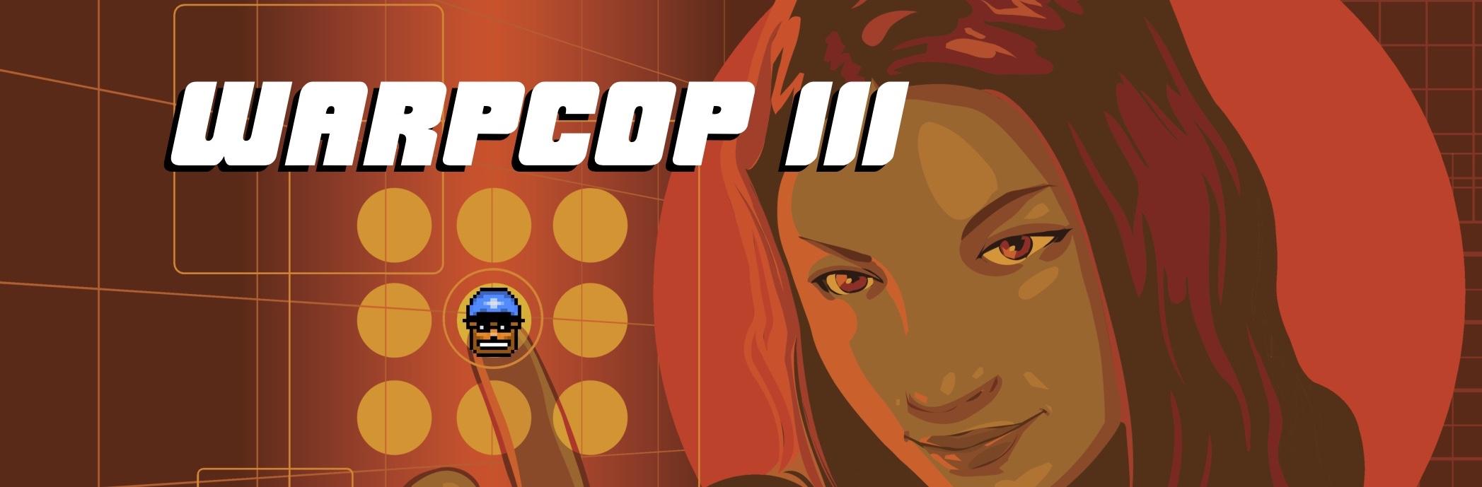 WARPCOP III