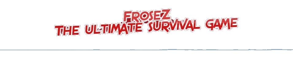 FroseZ Survival