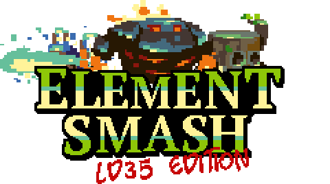 Element Smash LD35 Edition