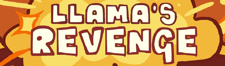 Llama's Revenge