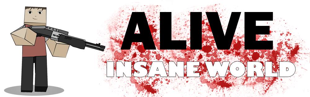 Alive: Insane World