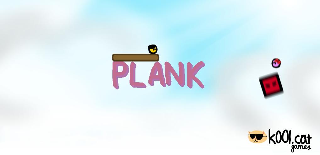 Plank and Bob