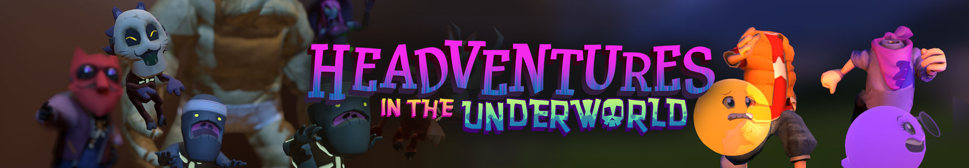 Headventures in the Underworld
