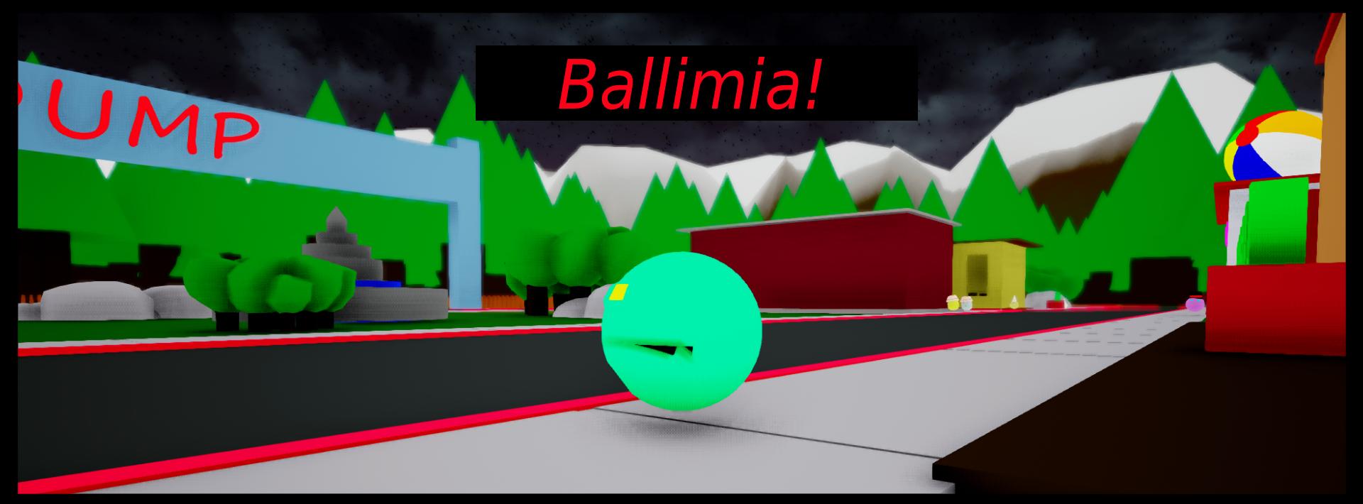 Ballimia!