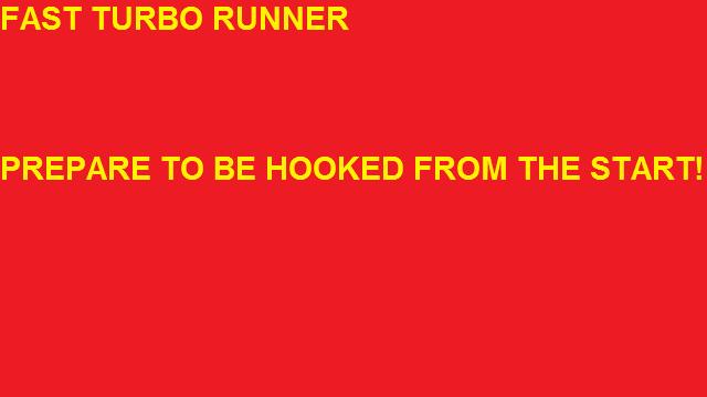 Fast Turbo Runner