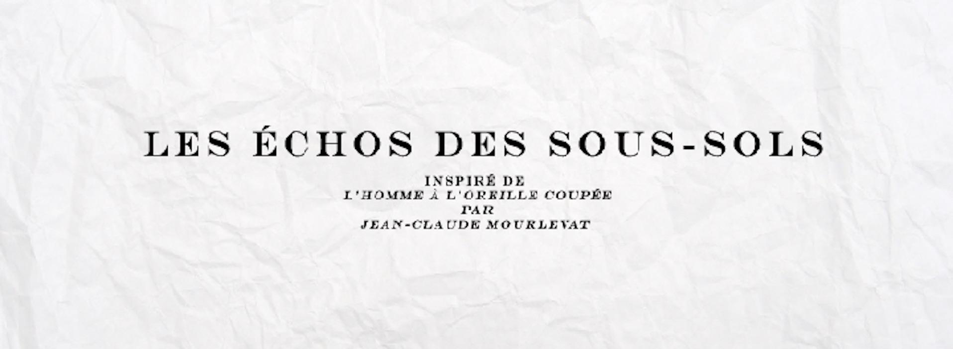 Les Echos Des Sous-Sols
