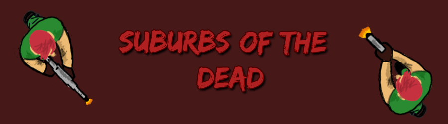 Suburbs Of The Dead