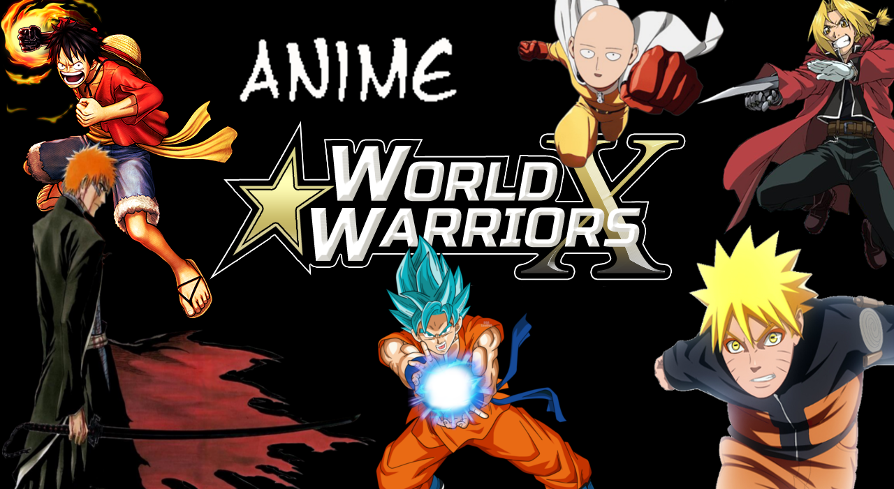 Anime World Warriors X