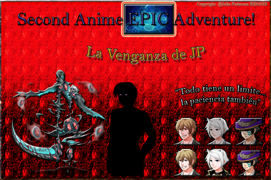 Second Anime EPIC Adventure!-La Venganza de JP