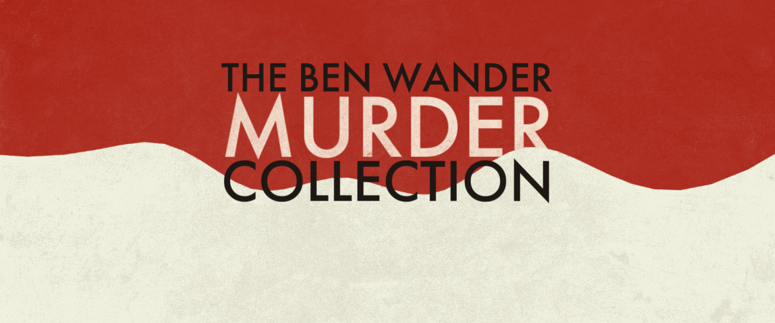 The Ben Wander Murder Collection