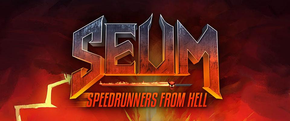 SEUM: Speedrunners from Hell Demo
