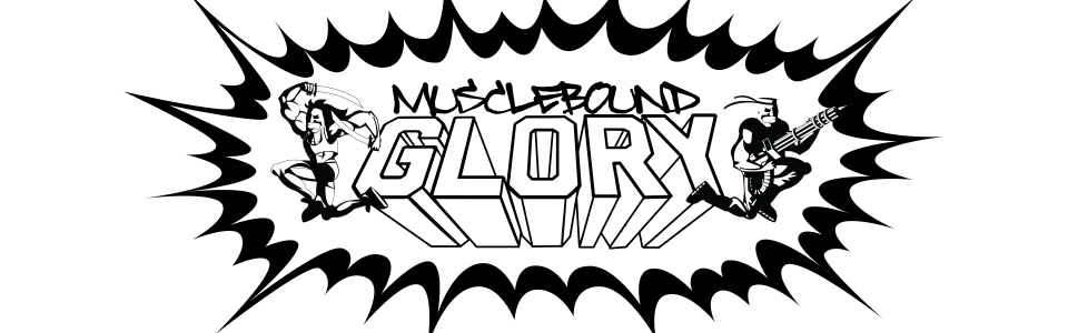 Musclebound Glory