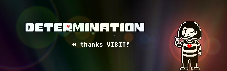 Undertale: Determination