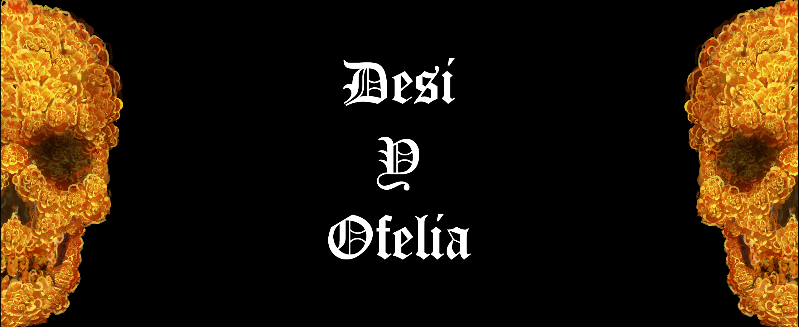 Desi Y Ofelia