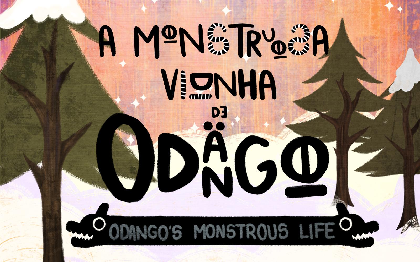 Odango's Monstrous Life