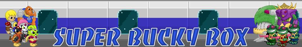Super Bucky Box
