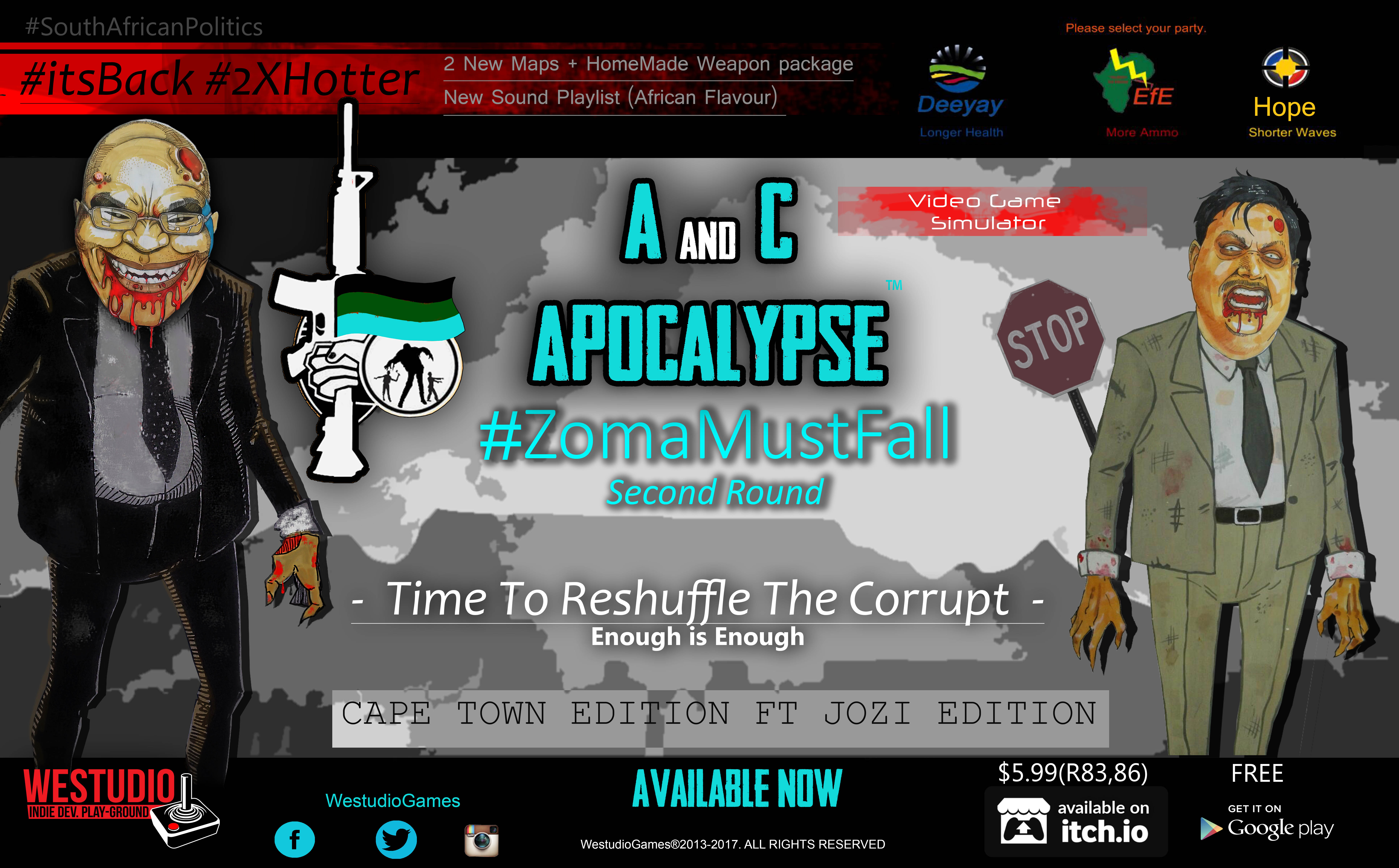 A and C apocalypse - #ZomaMustFall (Second Round)