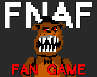 FNAF Fan Game by afterfour