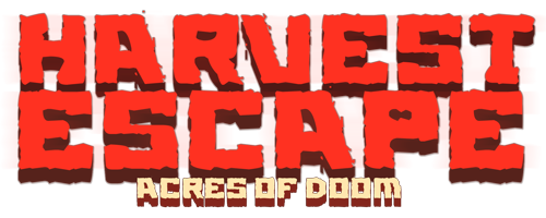 Harvest Escape: Acres of Doom