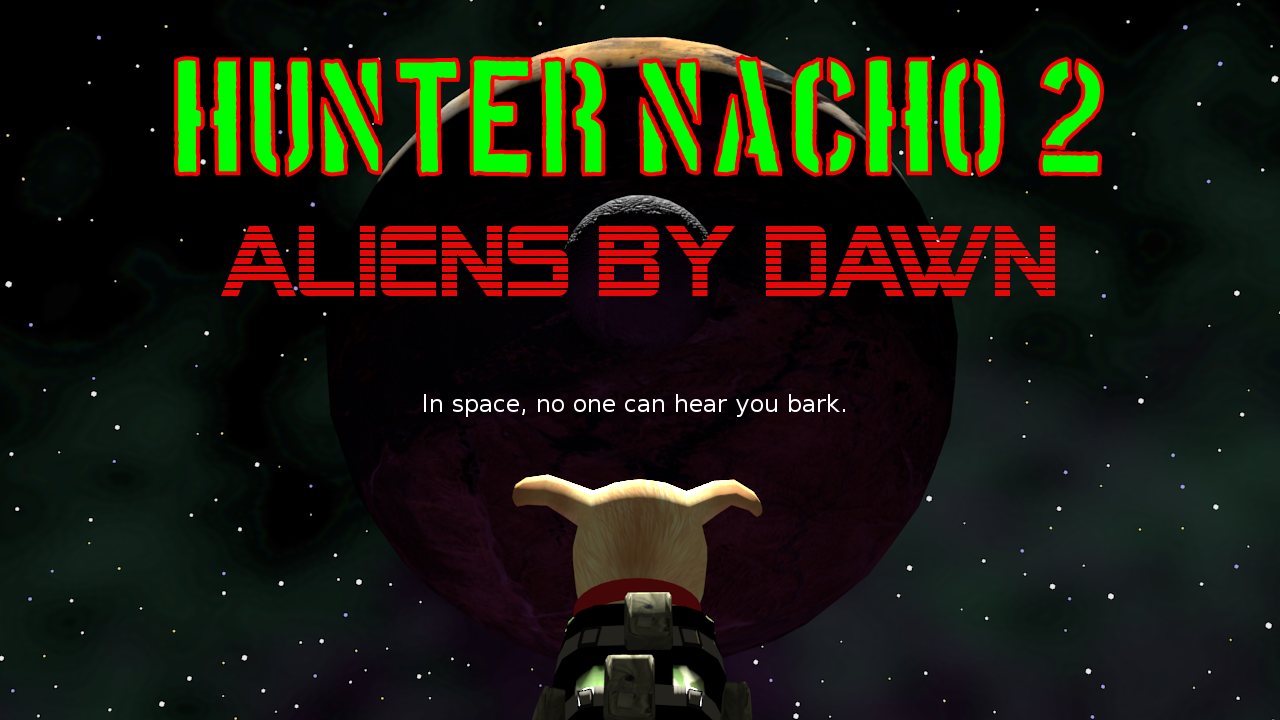 Hunter Nacho 2: Aliens By Dawn