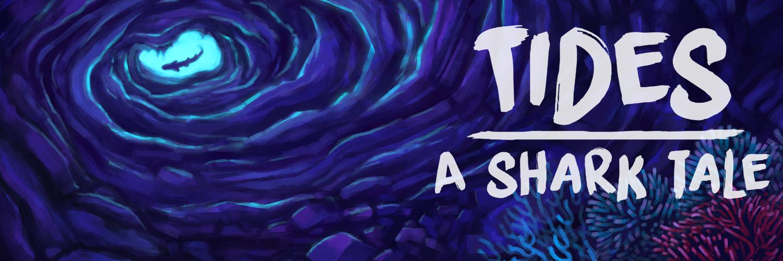 Tides: A Shark Tale