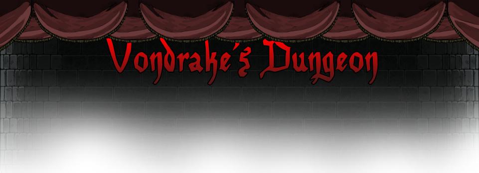 Vondrake's Dungeon