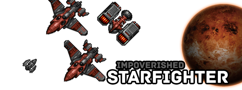 Impoverished Starfighter