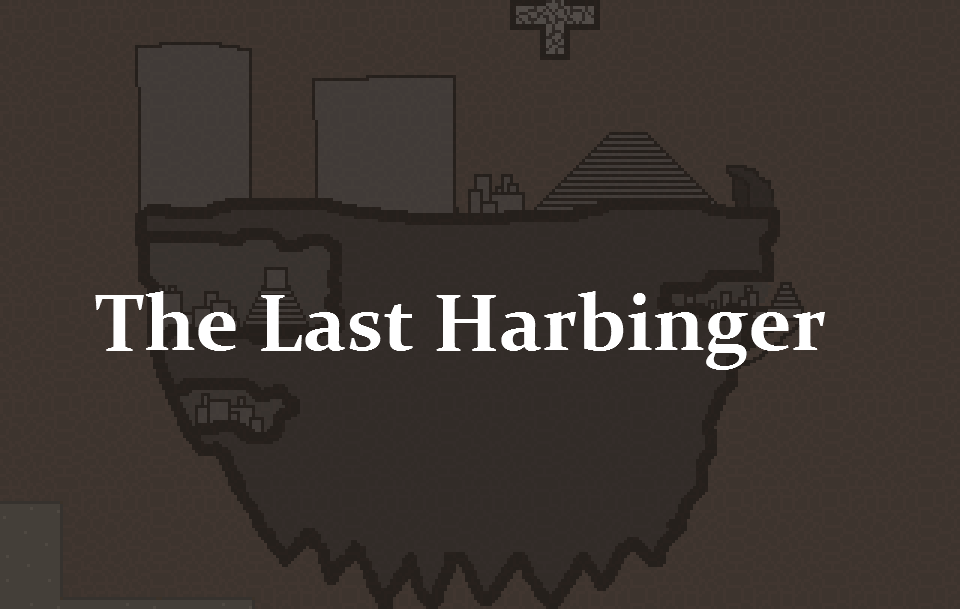 The Last Harbinger