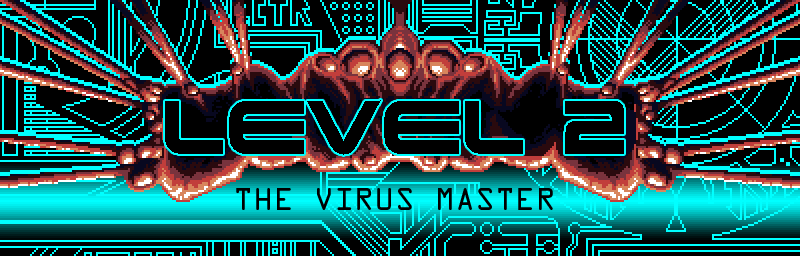 Level 2 The Virus Master