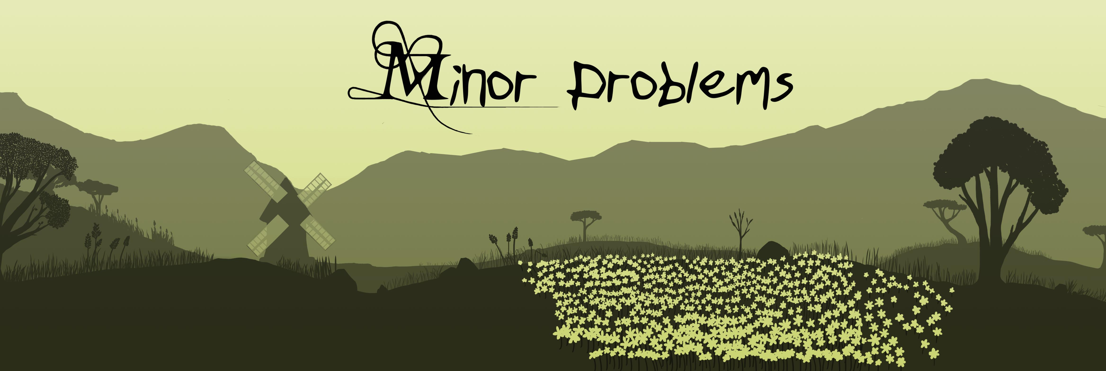 Minor Problems