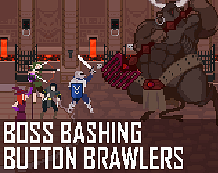 Boss Bashing Button Brawlers [Free] [Action] [Windows] [macOS] [Linux]