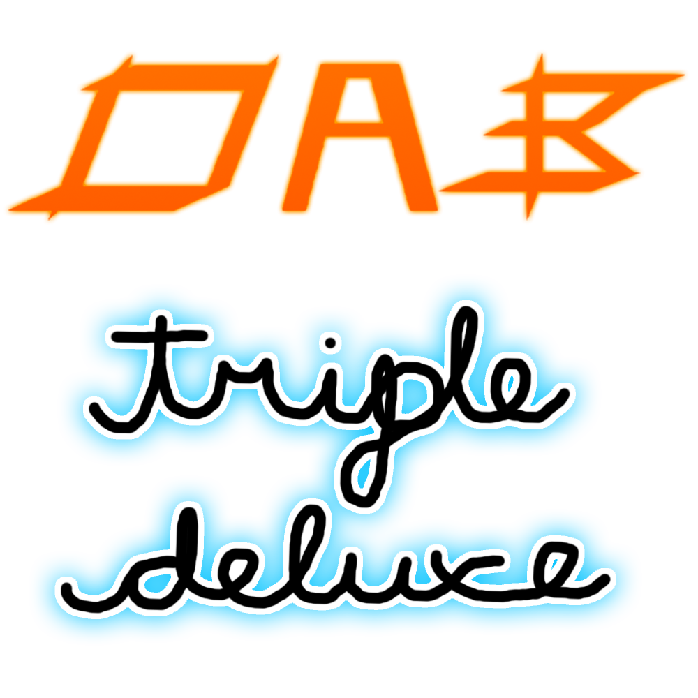 DAB: Triple Deluxe
