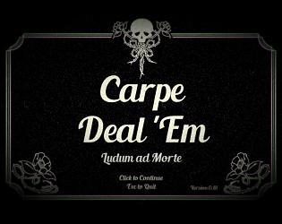 Carpe Deal 'Em [100% Off] [$0.00] [Visual Novel] [Windows]