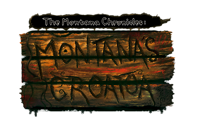 The Montana Chronicles: Montana's Croatoa