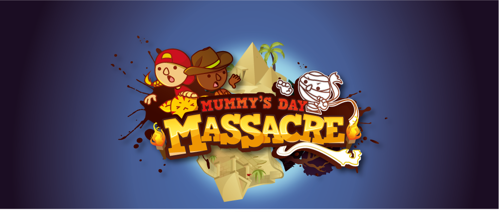 Mummy's Day Massacre