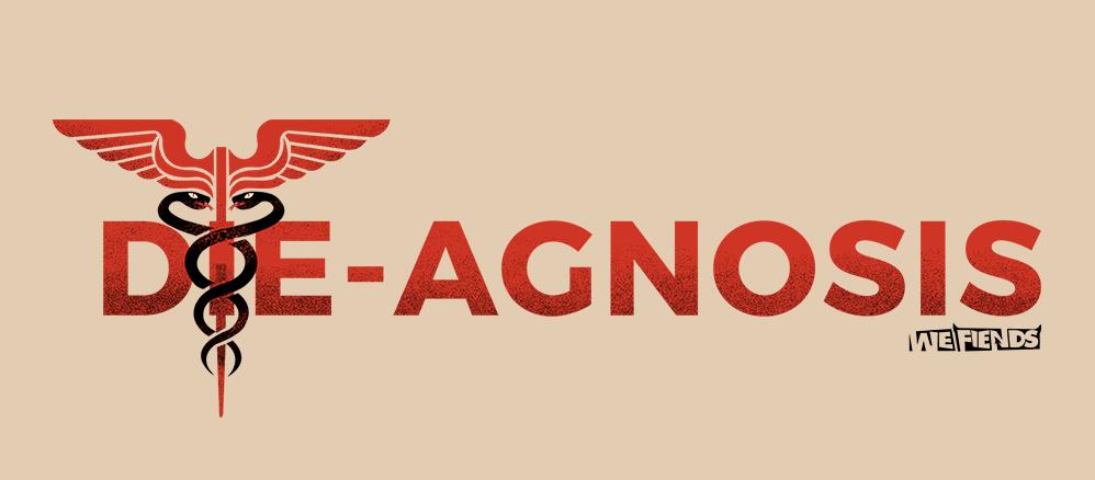 Die-Agnosis (LD36)