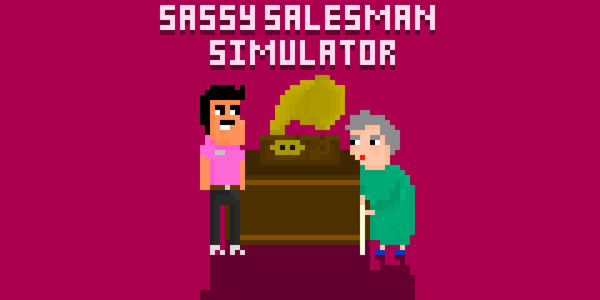 Sassy Salesman Simulator