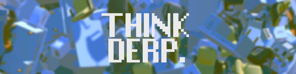 Think Derp