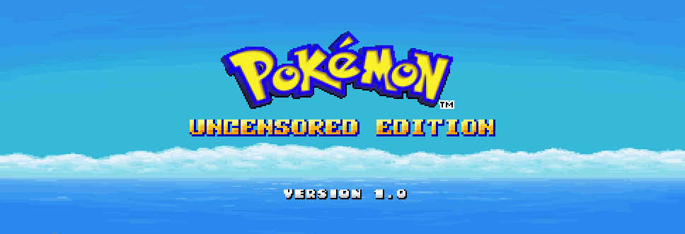 Pokémon: Uncensored Edition