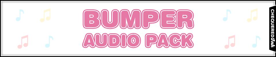 Bumper Audio Pack