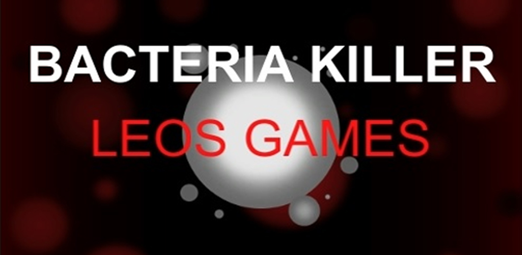 Bacteria Killer