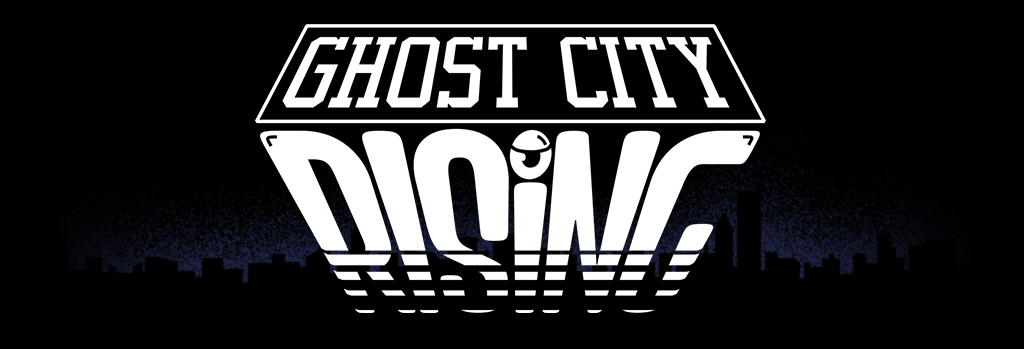 Ghost City Rising by Not My Jeans
