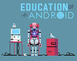 Education of an Android [Free] [Adventure] [Windows] [macOS] [Linux]