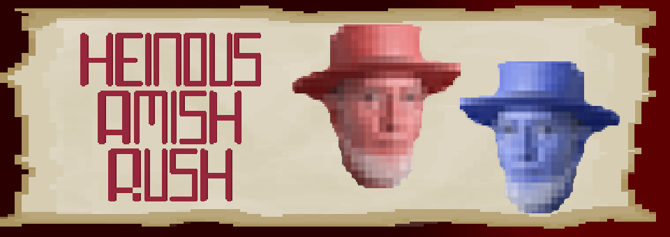 Heinous Amish Rush