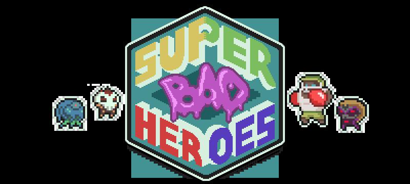 Super BAD Heroes