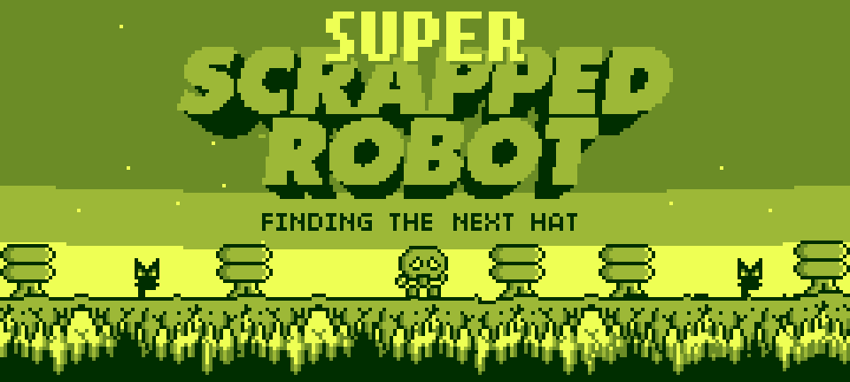 Super Scrapped Robot