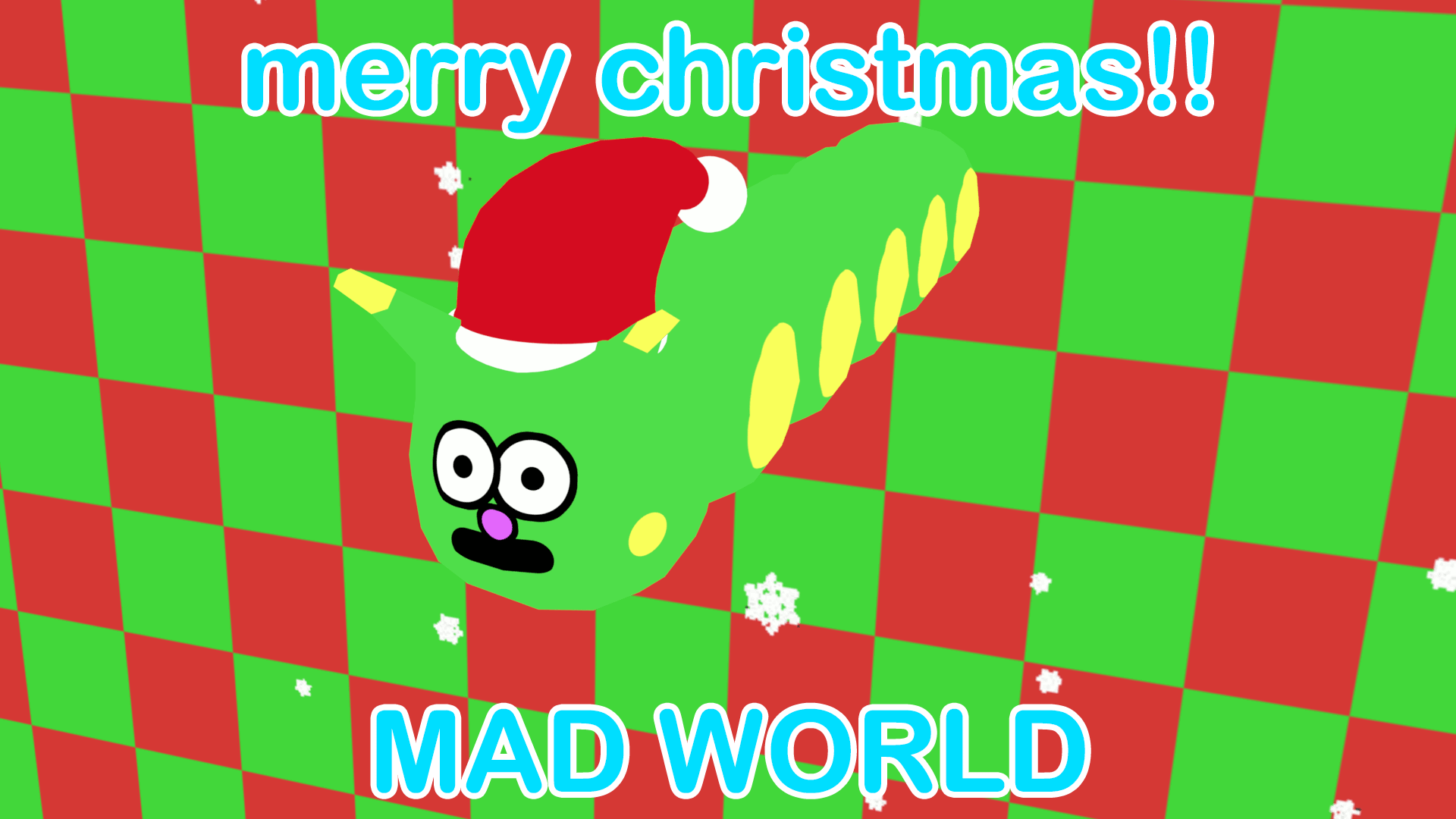 MAD WORLD Prototype(Christmas)